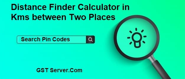 Distance Finder Calculator in Kms between Two Places